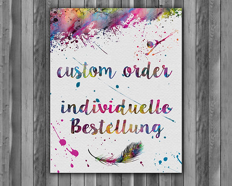 Custom Orders Artwork, Custom Orders Print, Custom Orders Poster, Custom Orders