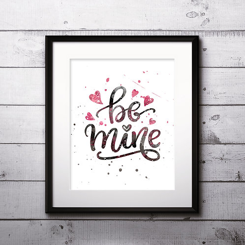 Inspirational motivational Valentines day romantic handwritten quote art print. Hand drawn typography poster.