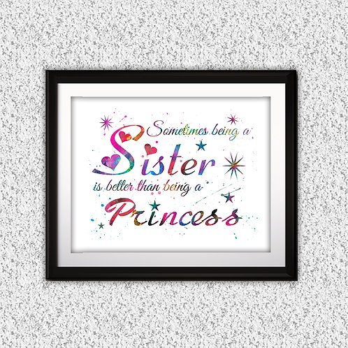 Quote Sister Wall Art, Princess Girls Decor, Princess Decor, Sisters poster - watercolor, Art Print, Watercolor Print paintig