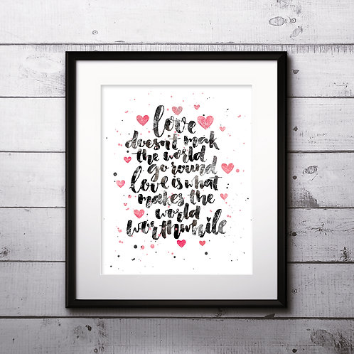 Inspirational motivational Valentines day romantic handwritten quote art print. Hand drawn typography poster. Lettering quote