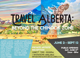 """Travel Alberta, Beyond the Chinook Zone"" at Lineham House Galleries in Okotoks"