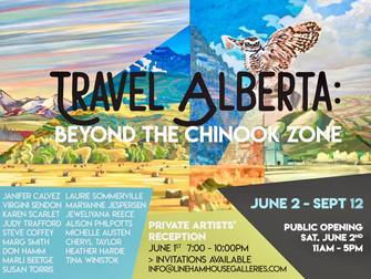 """Travel Alberta, Beyond the Chinook Zone"" at Lineham House Galleries in Okotoks"