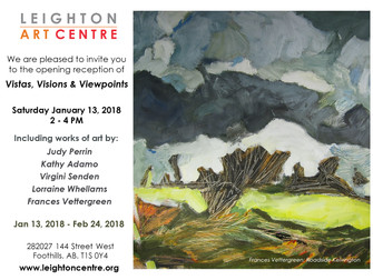 """""""Vistas, Visions & Viewpoints"""" Leighton Art Centre January 13 - February 24, 2018"""
