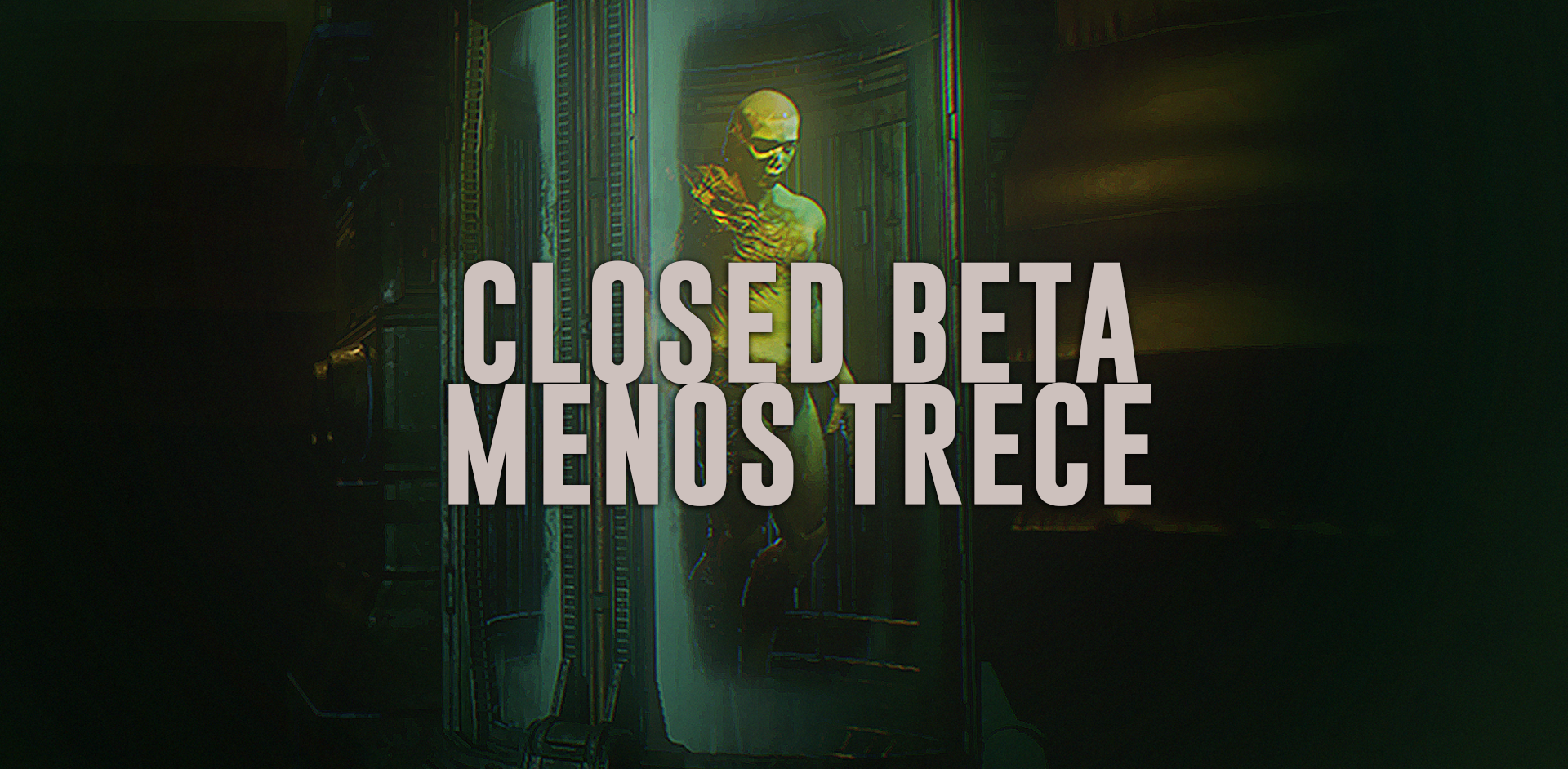 Closed Beta - Menos Trece