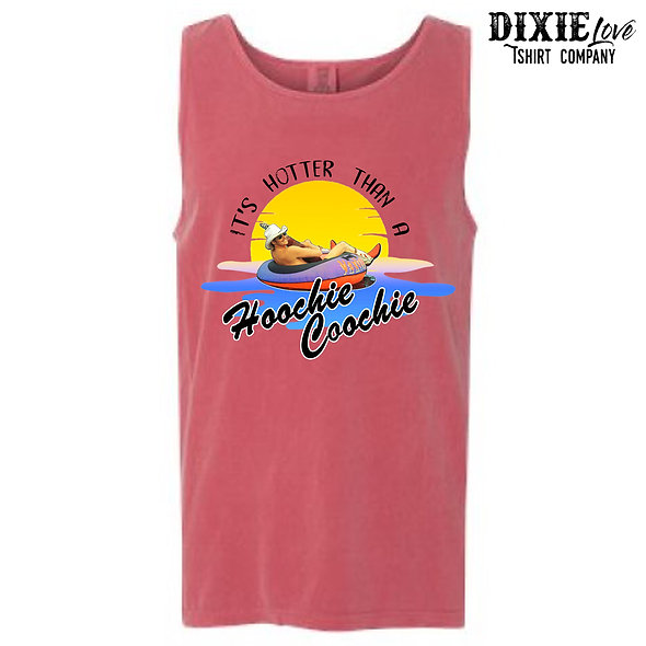 Hotter Than a Hoochie Coochie Comfort Color Tank