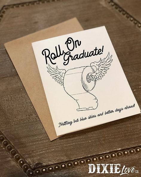 Roll On Graduation Card