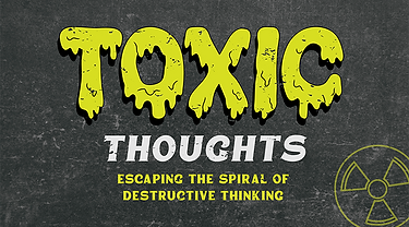 Toxic Thoughts_Slide no date.png