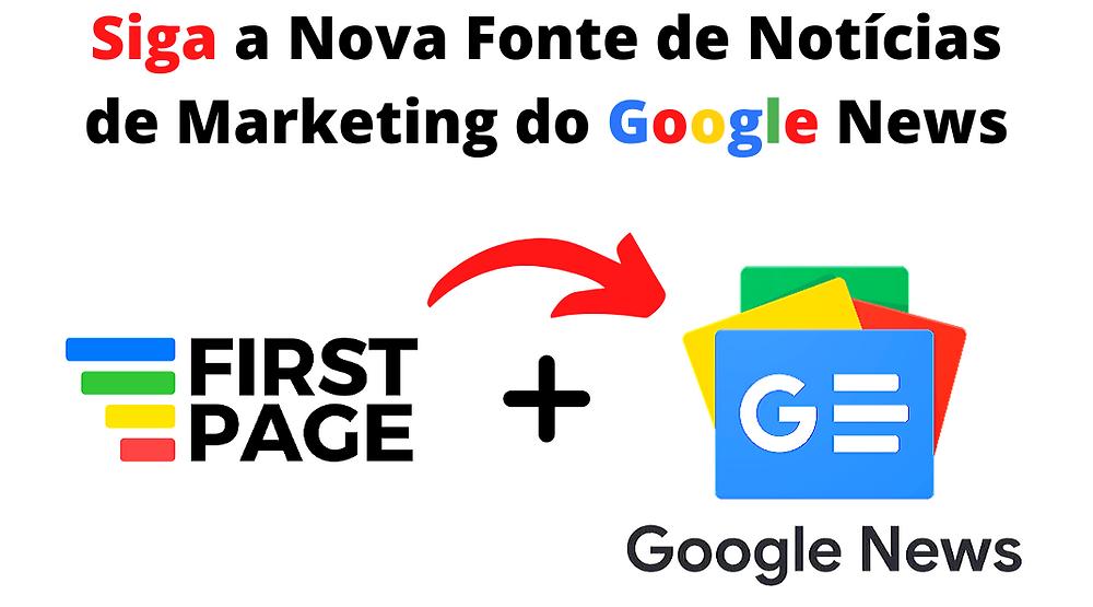 First Page e Google Notícias