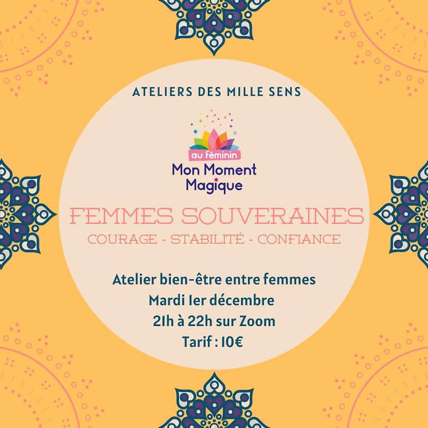 Femmes Souveraines - Atelier Mon Moment Magique