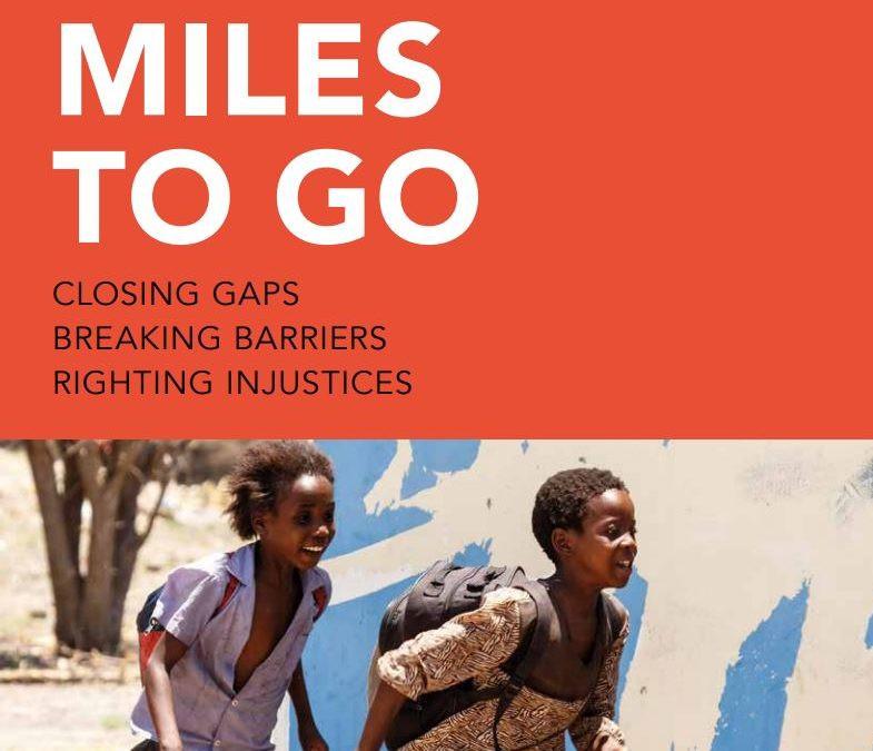 Capa do relatório da UNAIS. Na parte superior, fundo vermelho com o texto: Miles to go – closing gaps, breaking barriers, righting injustices. Abaixo, a imagem de duas crianças negras correndo, com mochilas nas costas.