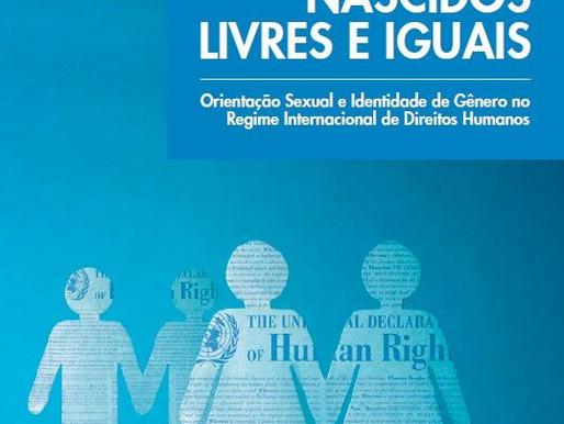 """""""Nascidos Livres e Iguais"""", a cartilha da ONU sobre orientação sexual e identidade de gênero"""