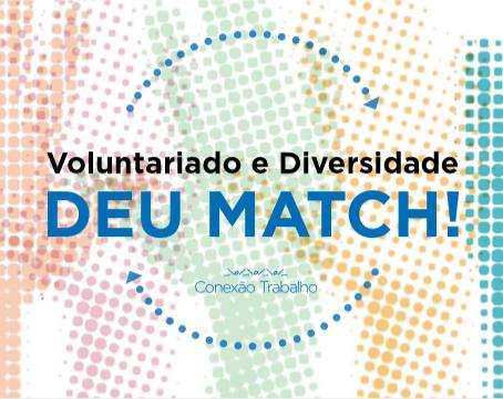 """Baixe o e-book: """"Voluntariado e Diversidade - deu match!"""""""