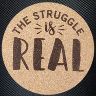 4in. Cork Coaster - Struggle