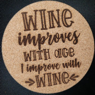 4in. Cork Coaster - Wine Improves
