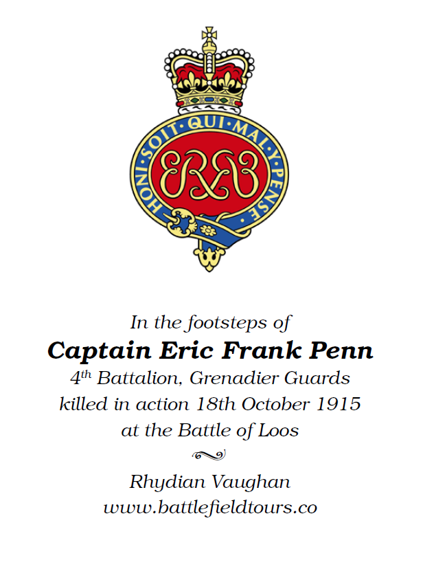 In the footsteps of Captain Eric Frank Penn, 4th Battalion, Grenadier Guards