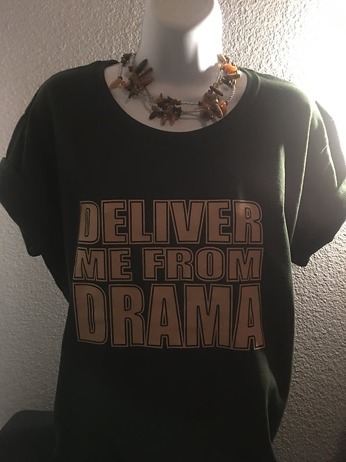 Deliver Me From Drama