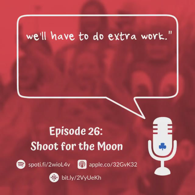 Episode 26 - Shoot for the Moon