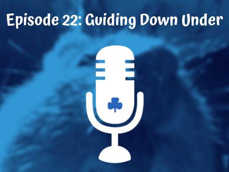 Episode 22 - Guiding Down Under