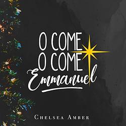 O Come Emmanuel Single Artwork.png