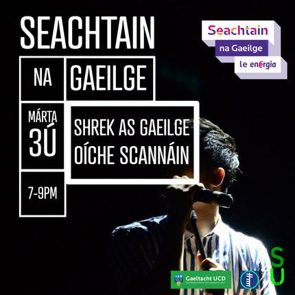 SEACHTAIN NA GAEILGE - OÍCHE SCANNÁIN - SHREK AS GAEILGE / Movie Night - Shrek in Irish