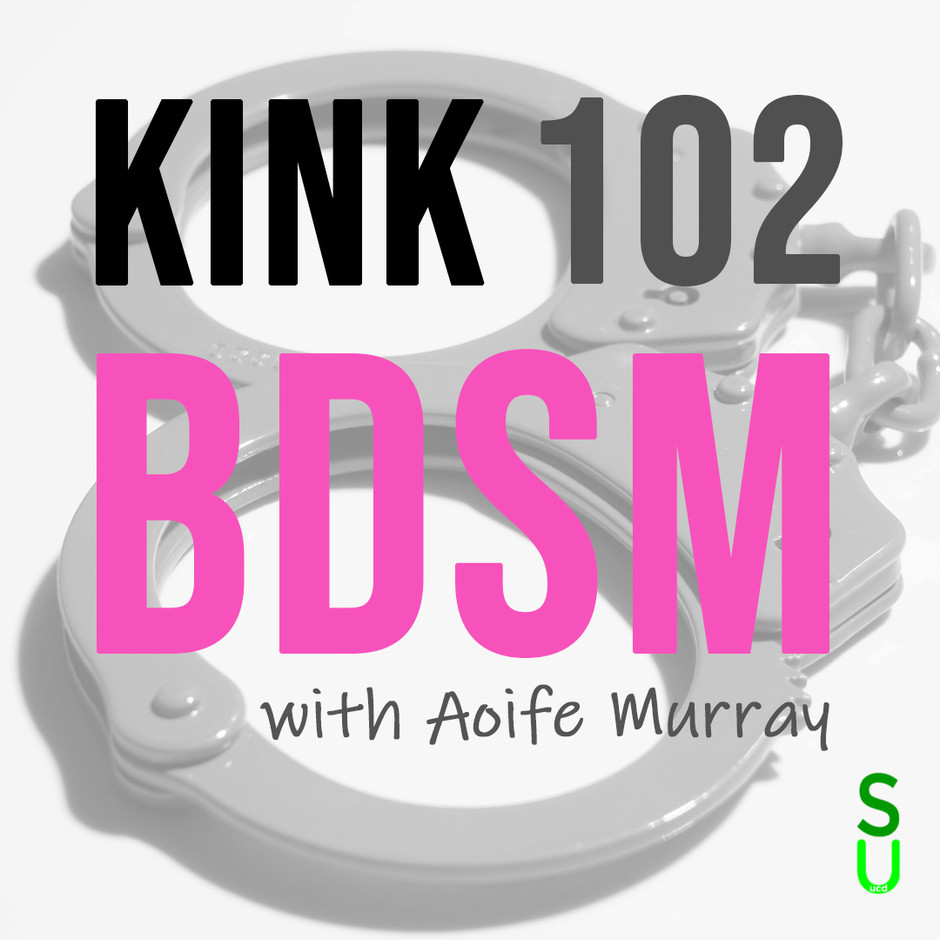 BDSM Workshop: Kink 102 - Feb 17th 2021