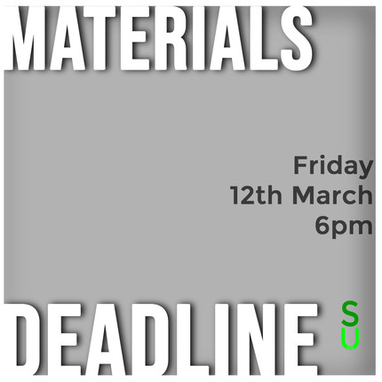 Materials Deadline