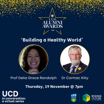 UCD in Conversation Building a Healthy World Nov 19th 2020