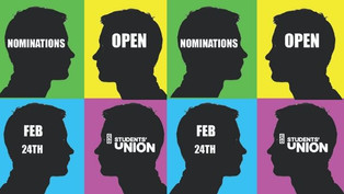 SU ELECTIONS - NOMINATIONS OPEN TODAY - 24TH FEB - AT 4PM