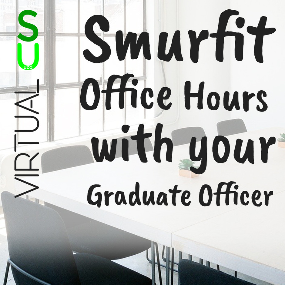 Graduate Officer Smurfit Office Hours