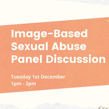 Active Consent and Image-Based Sexual Abuse Panel Dec 1st 2020