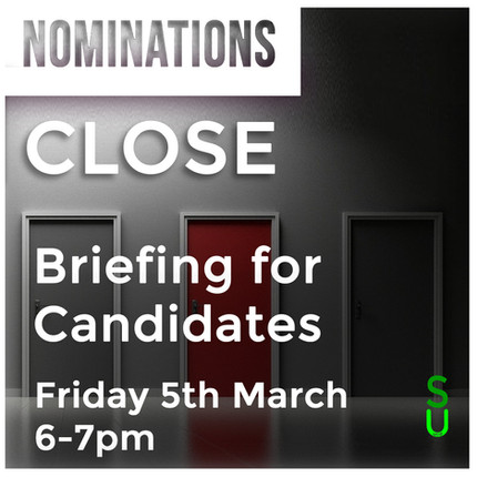 Exec Elections - Nominations Closed Briefing for Candidates & Teams