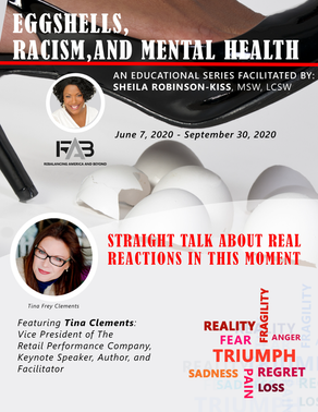 rpc's Tina Clements sits down with Sheila Robinson-Kiss to discuss EGGSHELLS, RACISM & MENTAL HEALTH