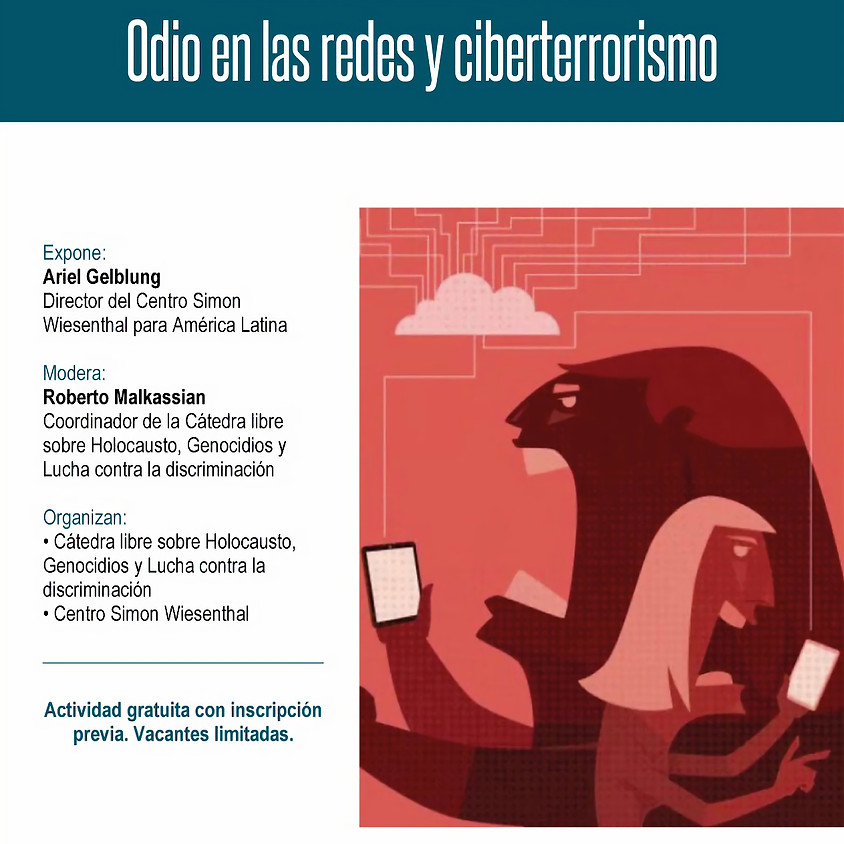 Odio en Las Redes y Ciberterrorismo