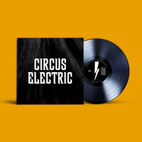 "Circus Electric Vinyl LP ""CIRCUS ELECTRIC"""