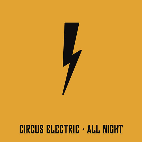 "Circus Electric EP ""All Night"""