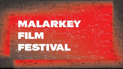 Malarkey Film Festival