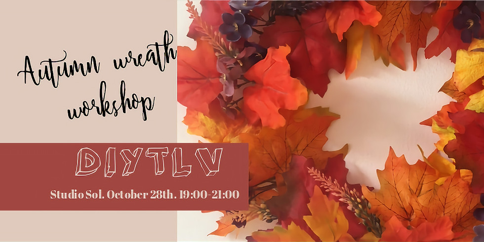 DIYTLV Autumn Wreath Workshop