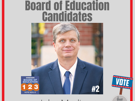 HOBOKEN MATTERS: Board of Education Candidate John Madigan