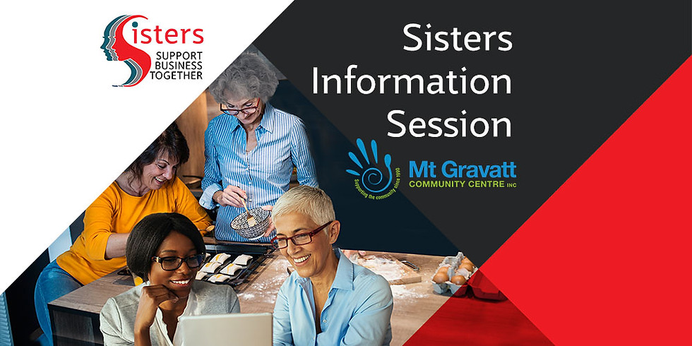 Sisters Information Session - Mount Gravatt Community Centre