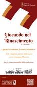 Giocando nel Rinascimento, 2^ edizione - 28 giugno 2018, ore 19 via Giuseppe Mazzini - Cava de'