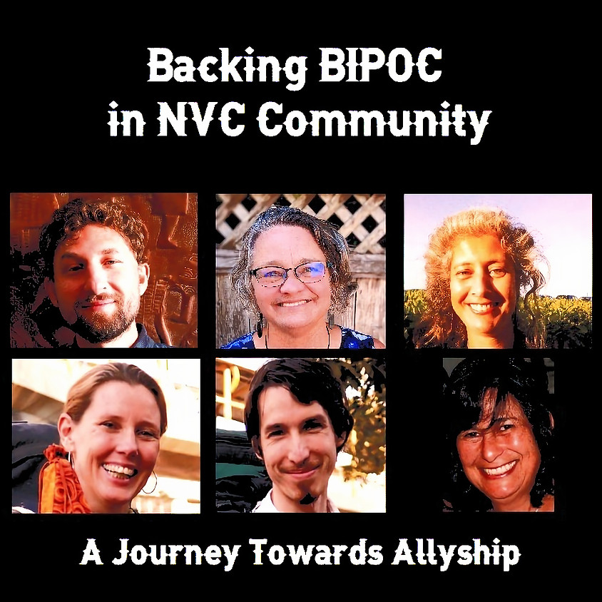 Access the Recording - Backing BIPOC in NVC Community: A Journey Towards Allyship