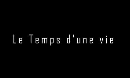 Hautes-Pyrénées (65) Le temps d'une vie - Film documentaire.