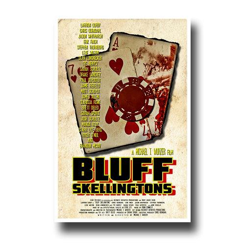 11 x 17 BLUFF SKELLINGTONS Poster