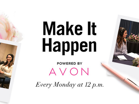 AVON Podcast: Inspiration and Career Tips!