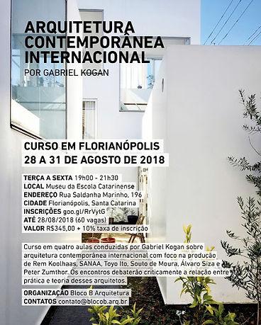 Gabriel Kogan Arquitetura contemporânea internacional Sanaa Toyo Ito Souto de Moura Álvaro Siza Peter Zumthor Rem Koolhaas Bloco B