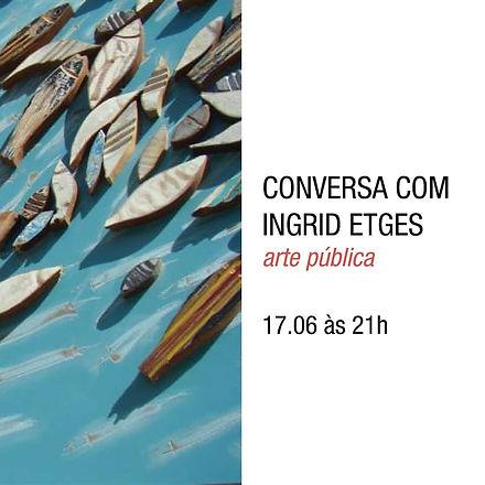 Ingrid Etges Arte Pública Bloco B