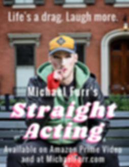 Michael Furr Staight Acting Comedy Special