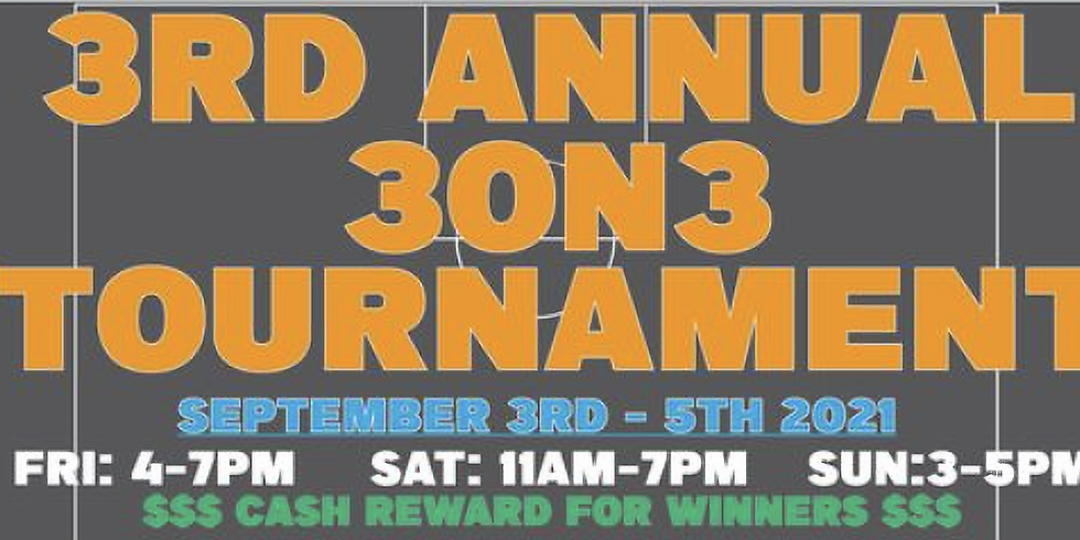 3rd Annual 3 on 3 Tournament