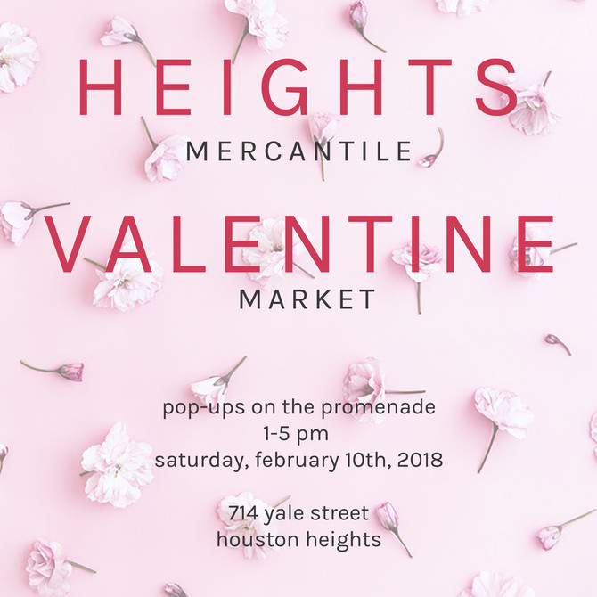 Heights Mercantile Valentine Market
