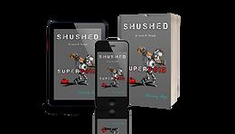 SHUSHED